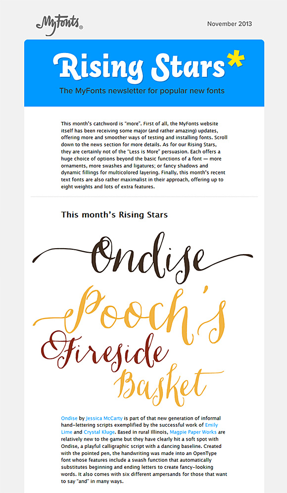 Magpie Paper Works calligraphy font Ondise is featured in MyFonts November 2013 issue of Rising Stars